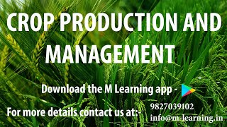 CROP PRODUCTION & MANAGEMENT - 01 For Class 8th and NTSE