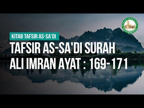 Tafsir As-Sa'di Surah Ali Imran Ayat : 169-171  - Ustadz Ahmad Zainuddin Al-Banjary