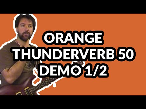 Orange Thunderverb plus PRS demo - Part One