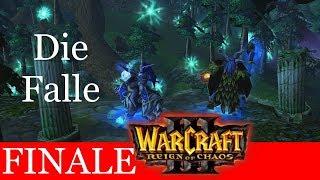 [FINALE] Die Falle - Let's Play Warcraft 3: Reign of Chaos Kampagne (Blind) #77 [Deutsch | German]