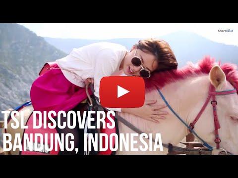 Bandung Adventure - TSL Discovers Indonesia Episode 4