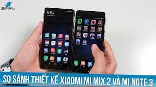 So S Nh Thi  T K  Xiaomi Mi Mix 2 V  Mi Note 3  Xiaomi   L M G  Tr N 2 M  U M Y Cao C  P N Y