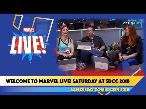 Welcome to Marvel Live Saturday at SDCC 2018