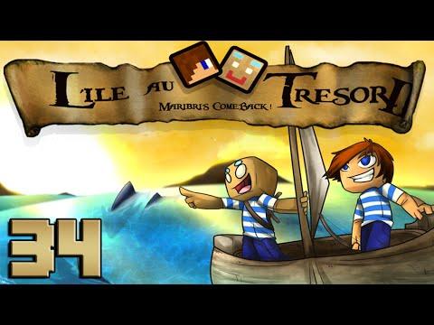 L'île au Trésor II : RETOUR EN FORCE ! | 34 - Minecraft