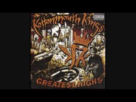 Kottonmouth Kings - We Got The Chronic