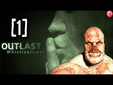 YAV�A�A BA�LADIK - Outlast DLC - B�l�m 1 Whistleblower