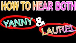 SOLVED: How To Hear Laurel or Yanny? [Viral 2018 Meme]