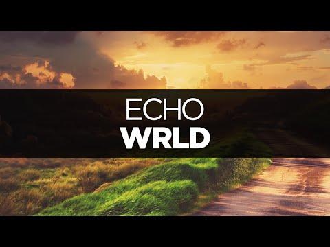 [LYRICS] WRLD - Echo (ft. Richard Caddock)