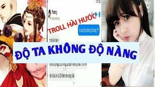 Troll tin nhắn hài hước - Độ Ta Không Độ Nàng =))