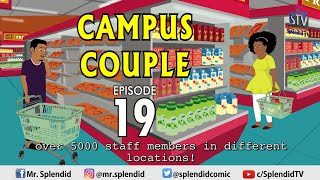 CAMPUS COUPLE EP19 (Splendid TV) (Splendid Cartoon)
