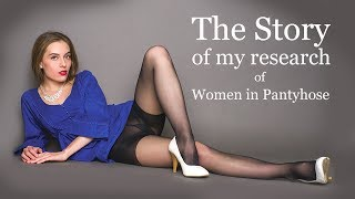 1-hour Story about Women in Pantyhose