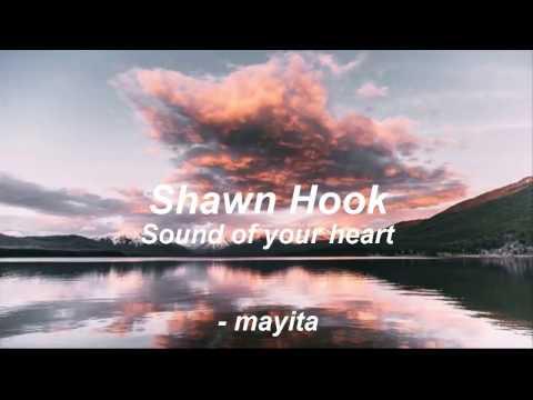 Sound of your heart - Shawn Hook (español)