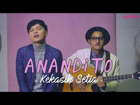 Anandito - Kekasih Setia (Live at GADISMagz)