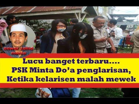 KH Anwar Zahid ~ Lucu Banget PSK Njaluk dungo laris, banjur kelarisen malah mewek