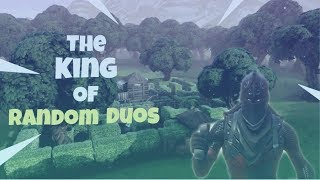 The King Of Random Duos!! Fortnite Battle Royale - Savvy