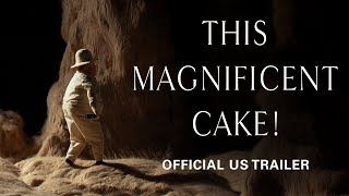 This Magnificent Cake! [Official US Trailer, GKIDS]