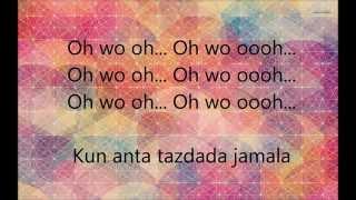 Humood AlKhudher - Kun Anta Lyrics (Rumni + Translation)