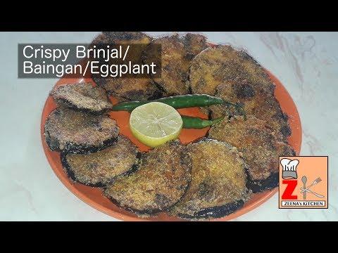 Crispy Brinjal/ Baingan/ Eggplant