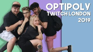 OPTIPOLY AND THE LOST BOIS VISIT TWITCH LONDON