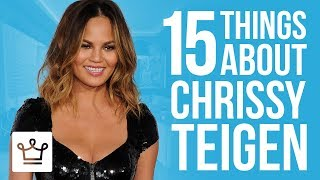 15 Things You Didn't Know About Chrissy Teigen