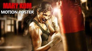 Mary Kom Motion Poster | Priyanka Chopra