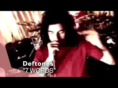 Deftones - 7 Words (Video)