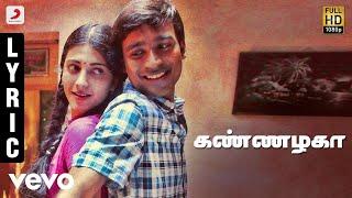 3 Kannazhaga Tamil Lyric | Dhanush, Shruti | Anirudh