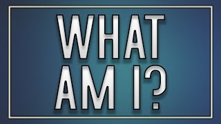What Am I? - Funny Riddles!