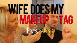 Wife Does My Makeup TAG! - Peter & Evynne Hollens