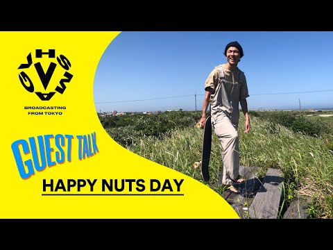 HAPPY NUTS DAY - GUEST TALK [VHSMAG]