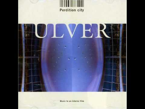 Ulver - Porn Piece Or The Scars Of Cold Kisses