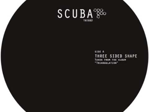 Scuba - Three Sided Shape (Hotflush)