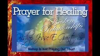 Bishop Is Just PRAYING OUT LOUD! Healing Relationships Through Prayer!