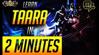 How To Play Taara In 2 minutes - Arena of Valor