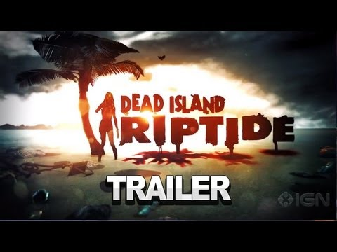 Dead Island Riptide - CGI Trailer