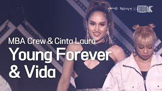 Download lagu Cinta Laura & MBA Crew 'VIda + Young Forever' 직캠 [ASEAN Fantasia Fancam]