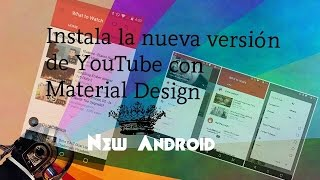 Descarga el nuevo YouTube con material design//New Android