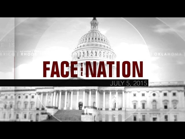 Open: This is Face the Nation, July 5