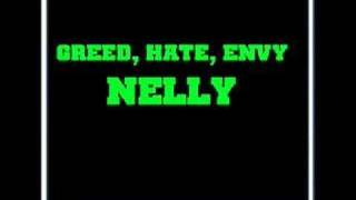 Watch Nelly Greed, Hate, Envy video