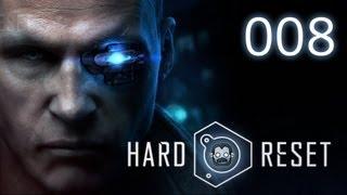 Let's Play: Hard Reset #008 - Viel Schmerz zu später Stunde [deutsch] [720p]