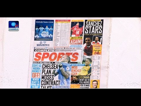 Sports Papers Review: Chelsea Plan Moses Contract Talks