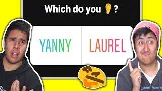 "Do You Hear ""Yanny"" or ""Laurel""?"
