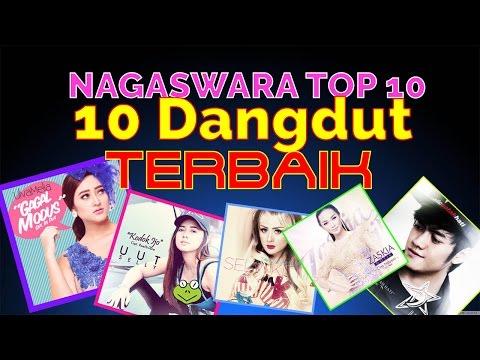 Lagu Dangdut Terbaik - NAGASWARA TOP 10 DanceDhut April 2017