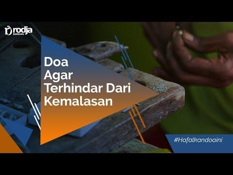 Doa Agar Terhindar Dari Kelemahan & Kemalasan  - Ustadz Abu Haidar As-Sundawy