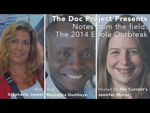 Notes from the field: the 2014 Ebola outbreak