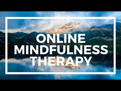 Mindfulness Therapy Online for Anxiety-Depression-Stress