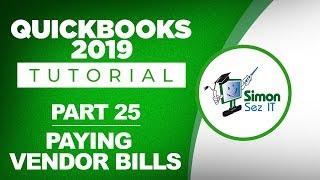 QuickBooks 2019 Training Tutorial Part 25: How to Pay Bills for Vendors in QuickBooks 2019