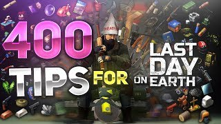 400 TIPS AND TRICKS FOR BEGINNERS! - Last Day on Earth: Survival