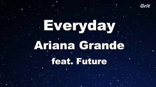 Everyday ft. Future - Ariana Grande Karaoke 【No Guide Melody】 Instrumental