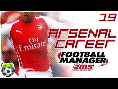 Football Manager 2015 // ARSENAL CAREER // City Get Revenge? - 19